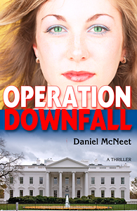 OPERATION DOWNFALL NOVEL POLITICAL THRILLER